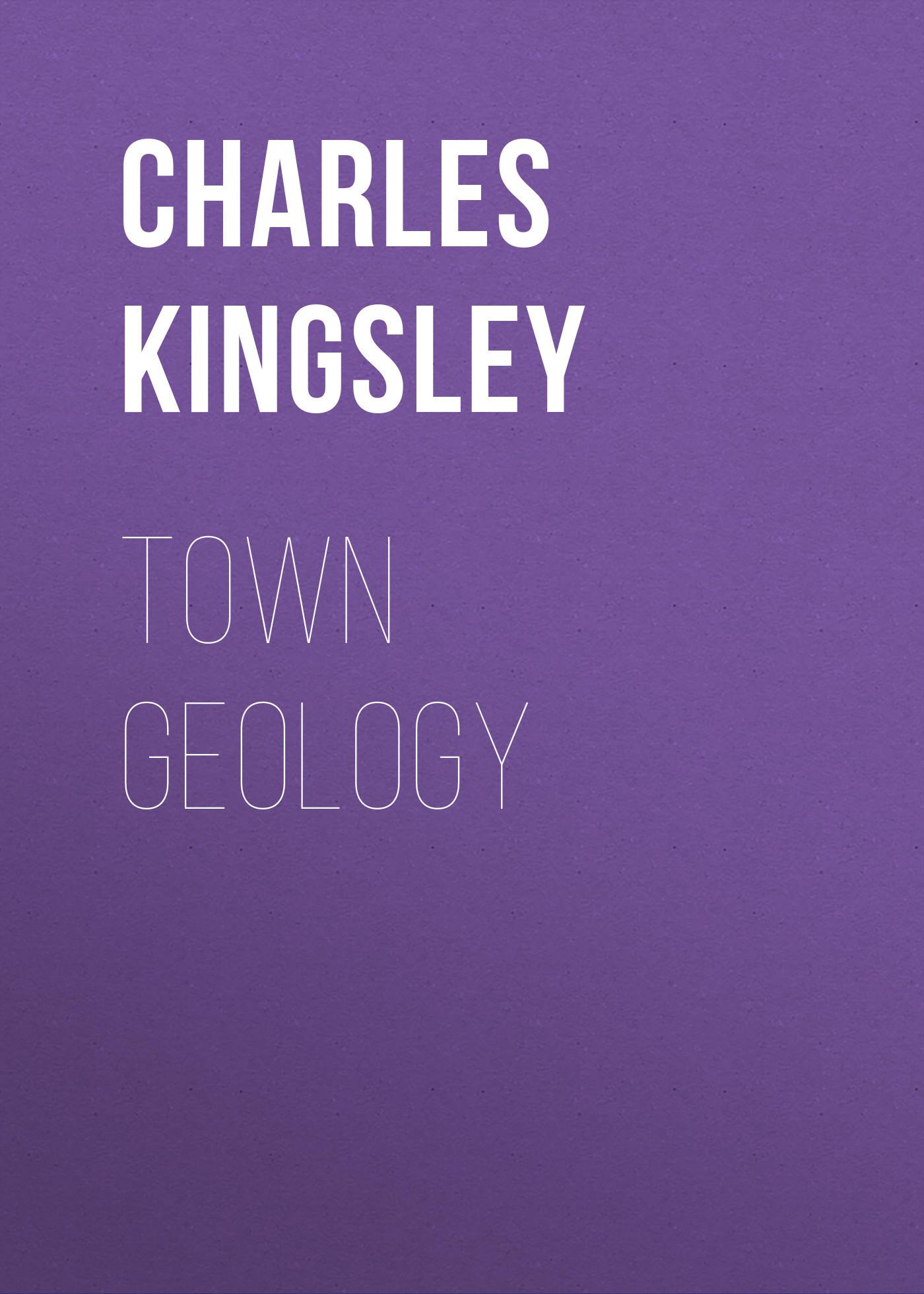 Charles Kingsley Town Geology