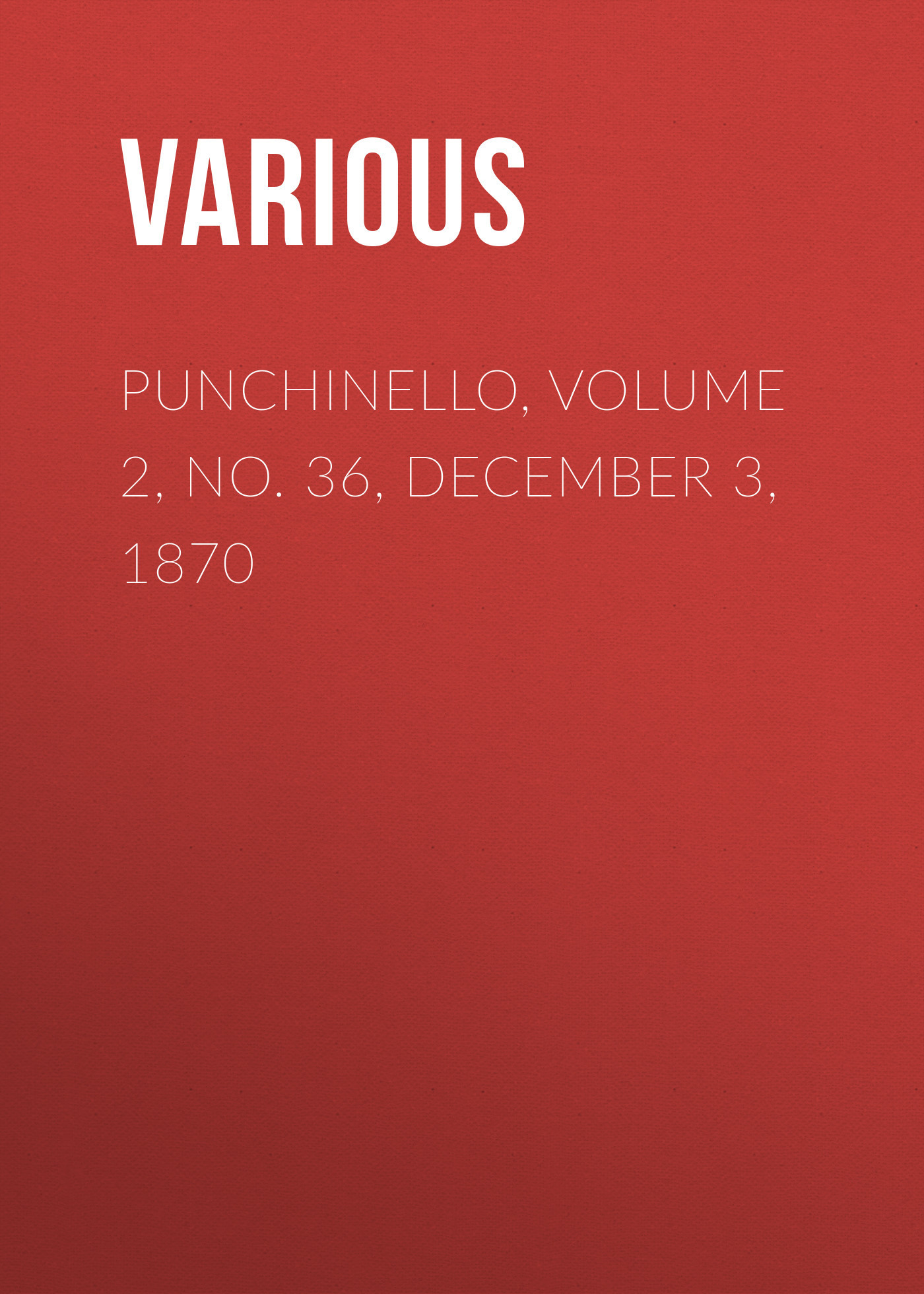 Punchinello, Volume 2, No. 36, December 3, 1870