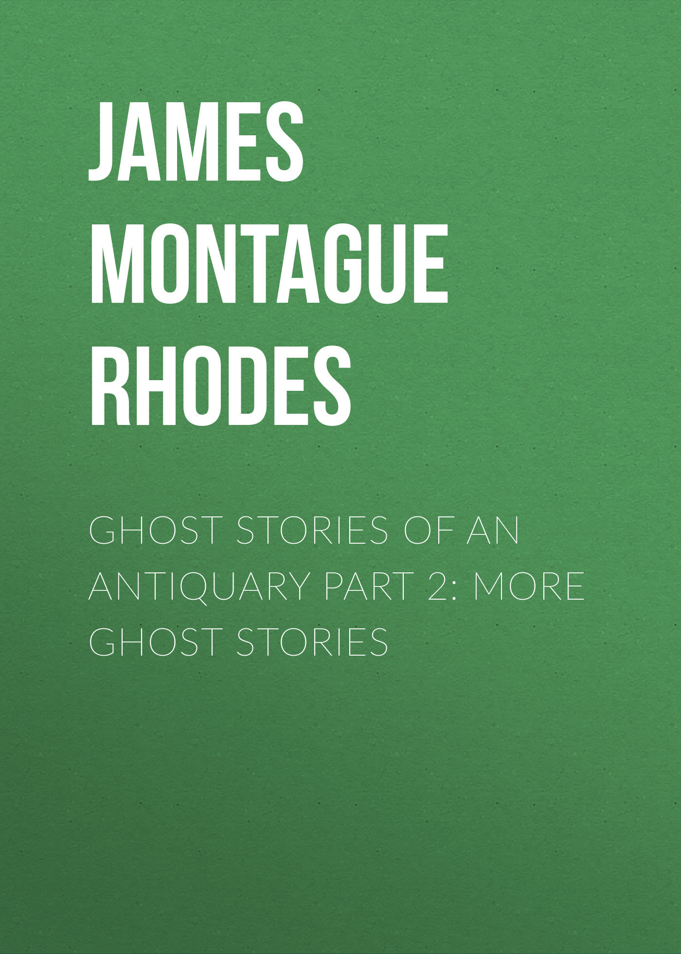 James Montague Rhodes Ghost Stories of an Antiquary Part 2: More Ghost Stories creepy comics volume 2 page 1