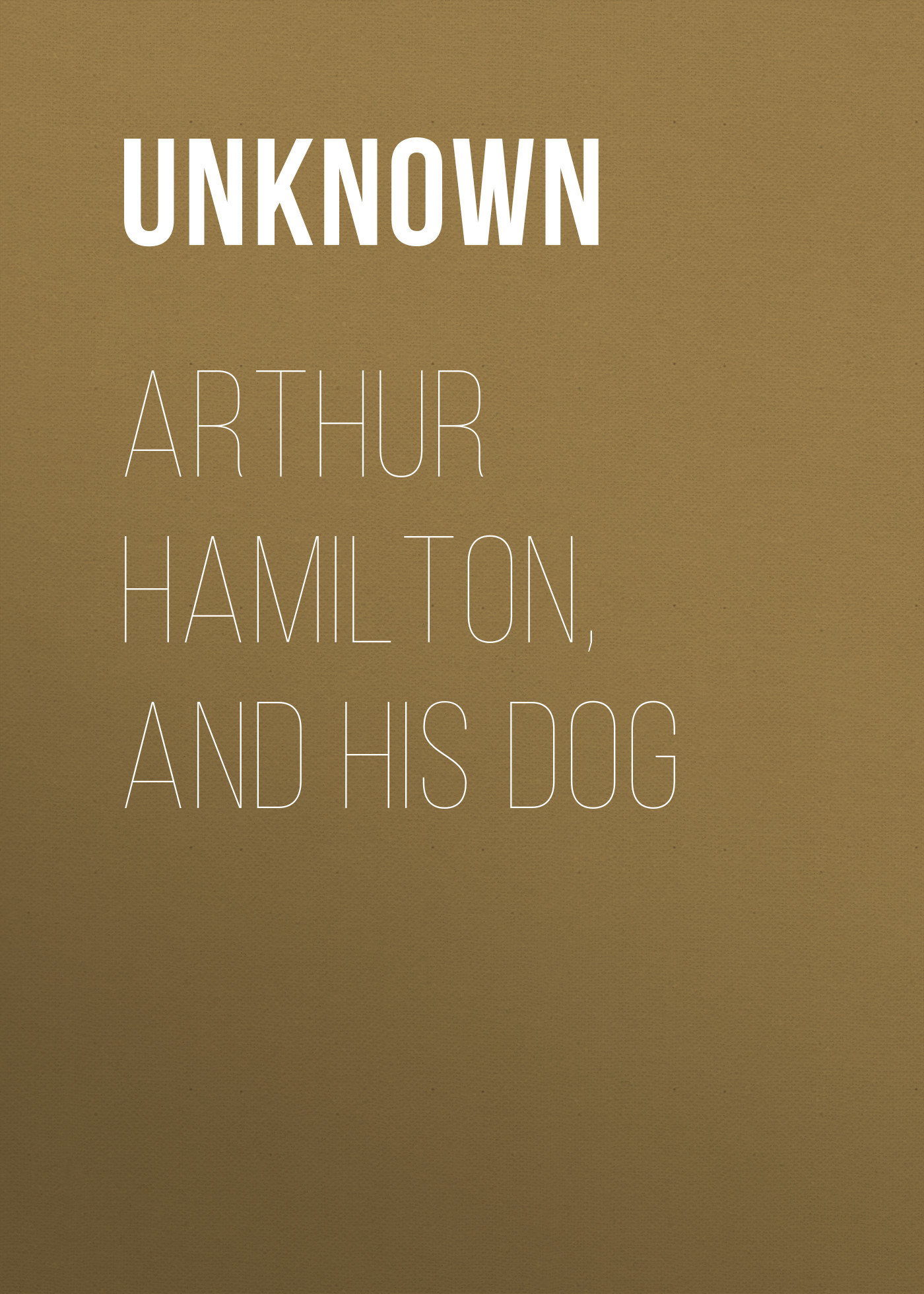 Unknown Arthur Hamilton, and His Dog hamilton and hare футболка