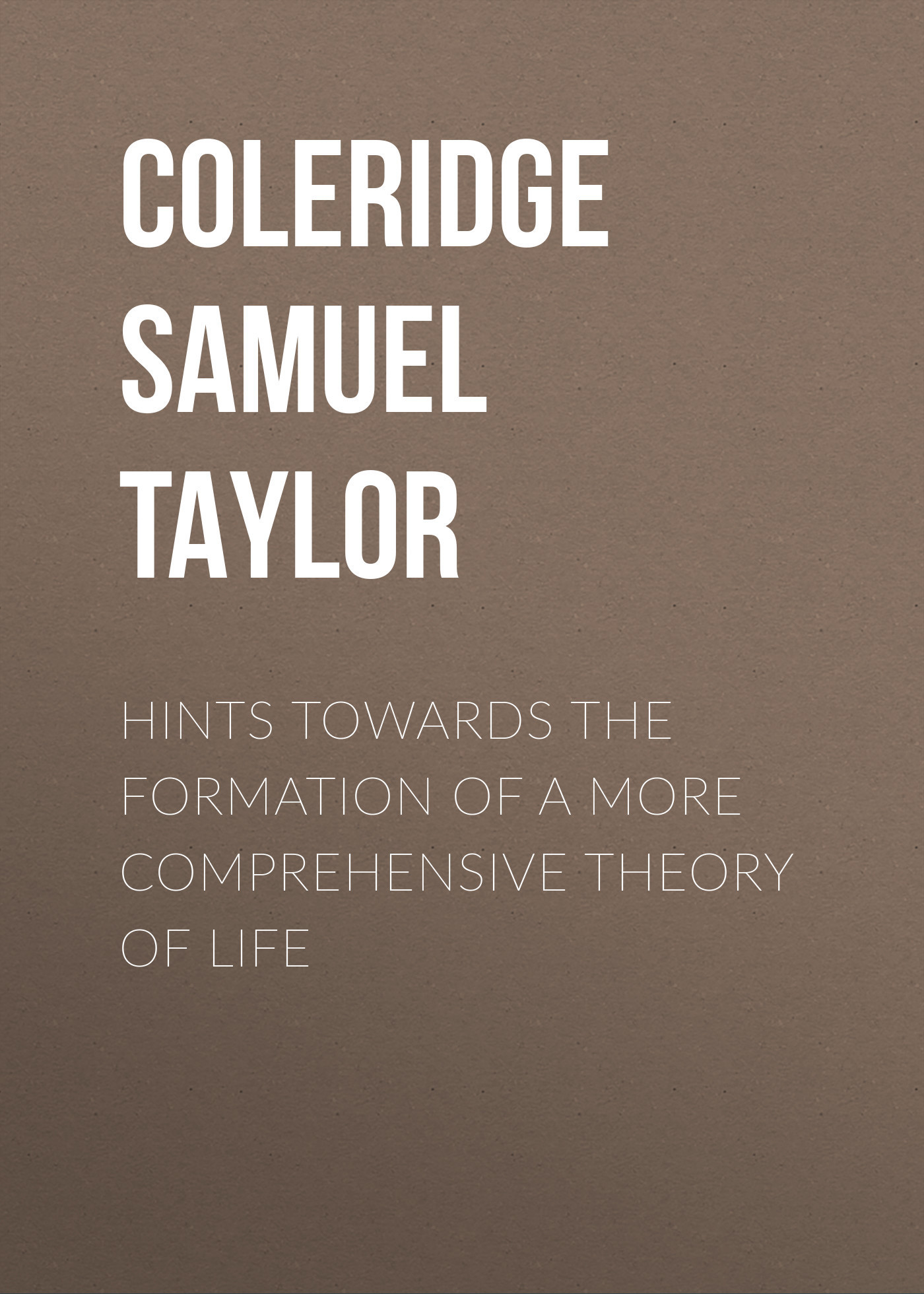 Coleridge Samuel Taylor Hints towards the formation of a more comprehensive theory of life strategies behind humor formation a discourse pragmatic aspect