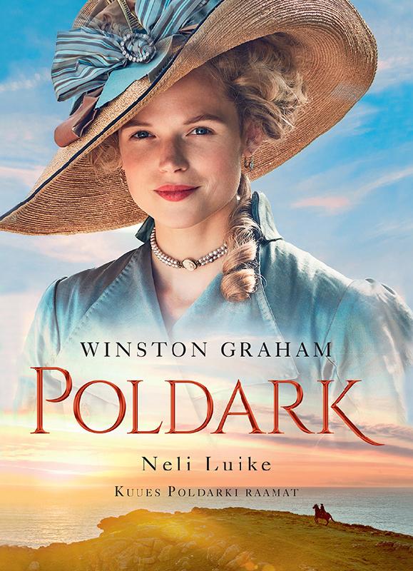 Winston Graham Neli luike. 6. Poldarki raamat