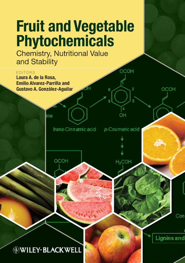 Emilio Alvarez-Parrilla Fruit and Vegetable Phytochemicals. Chemistry, Nutritional Value and Stability valarelli fabricio open bite malocclusion treatment and stability