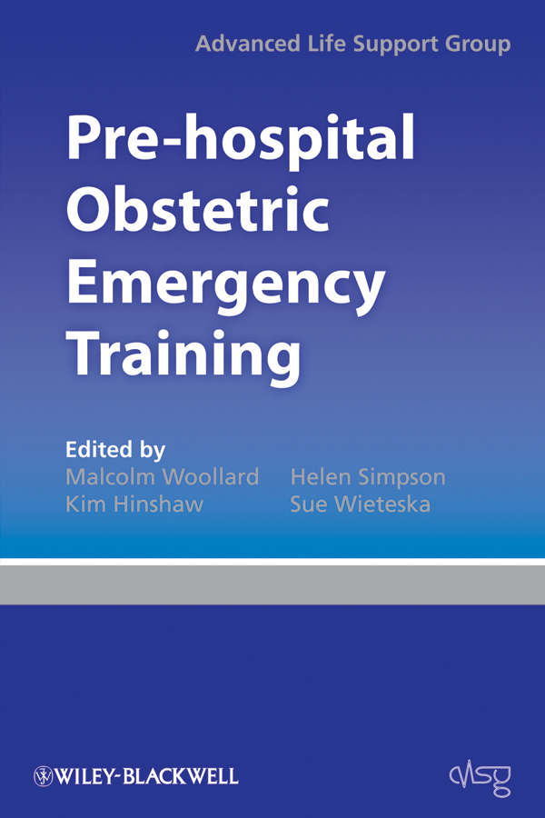 Advanced Life Support Group (ALSG) Pre-hospital Obstetric Emergency Training. The Practical Approach the johns hopkins hospital 1998 1999 guide to medical care of patients with hiv infection