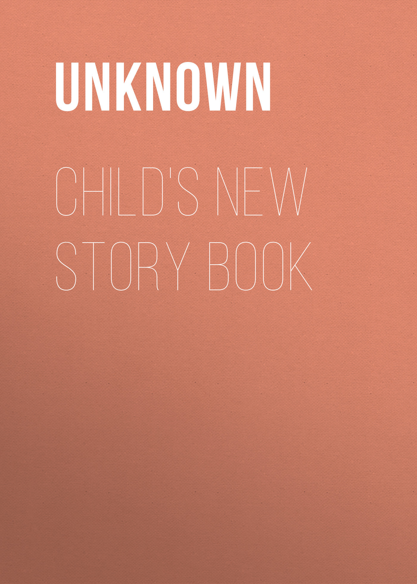 Unknown Child's New Story Book