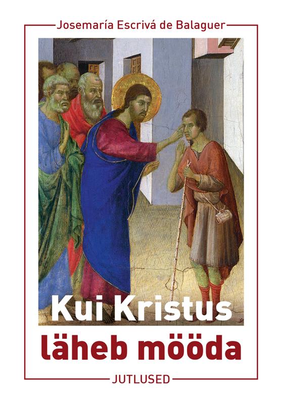 Kui Kristus on möödumas