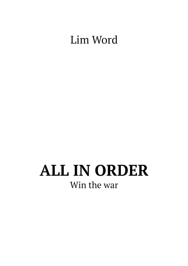 Lim Word All inorder. Win thewar war and order