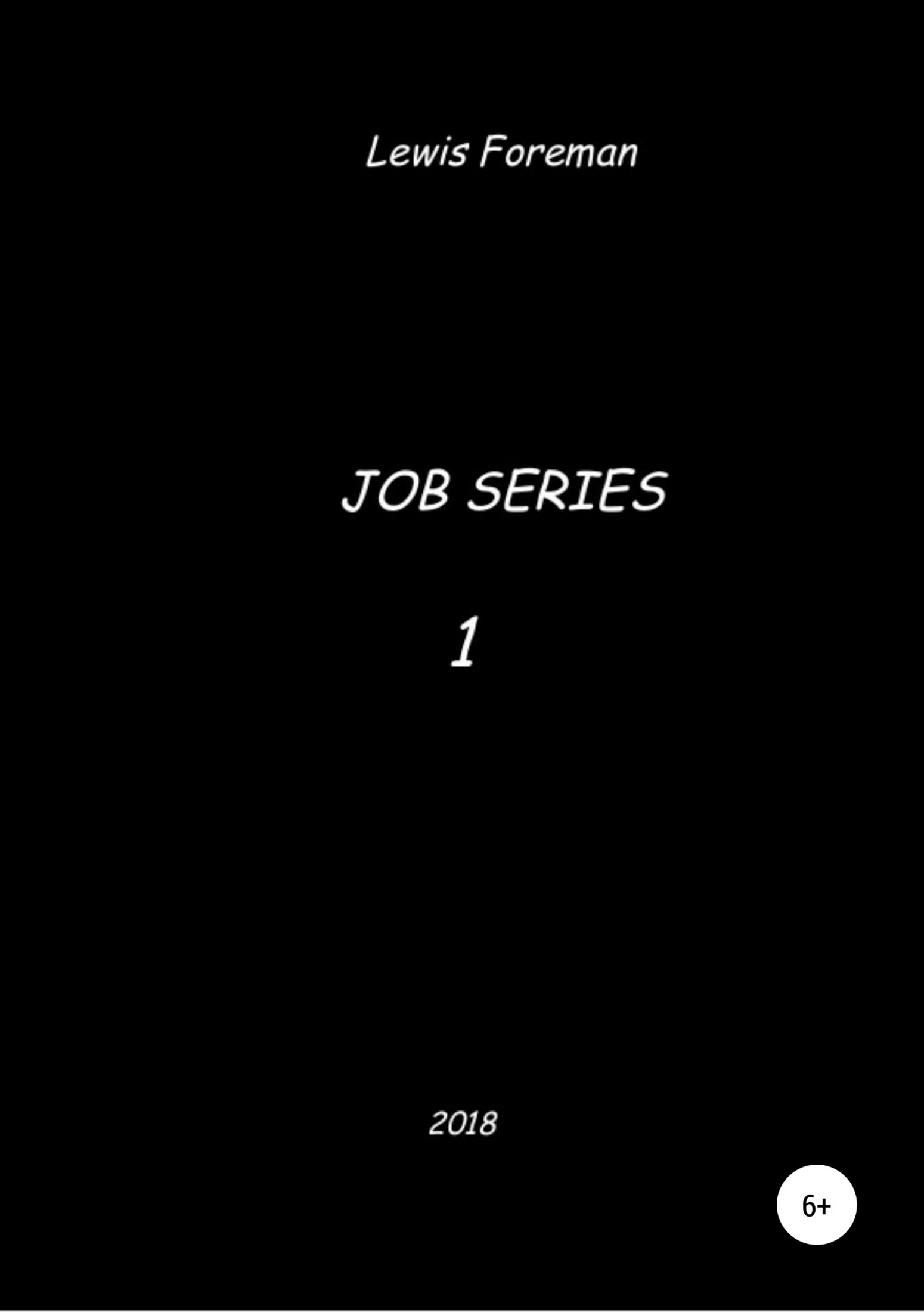Job Series. Part ONE
