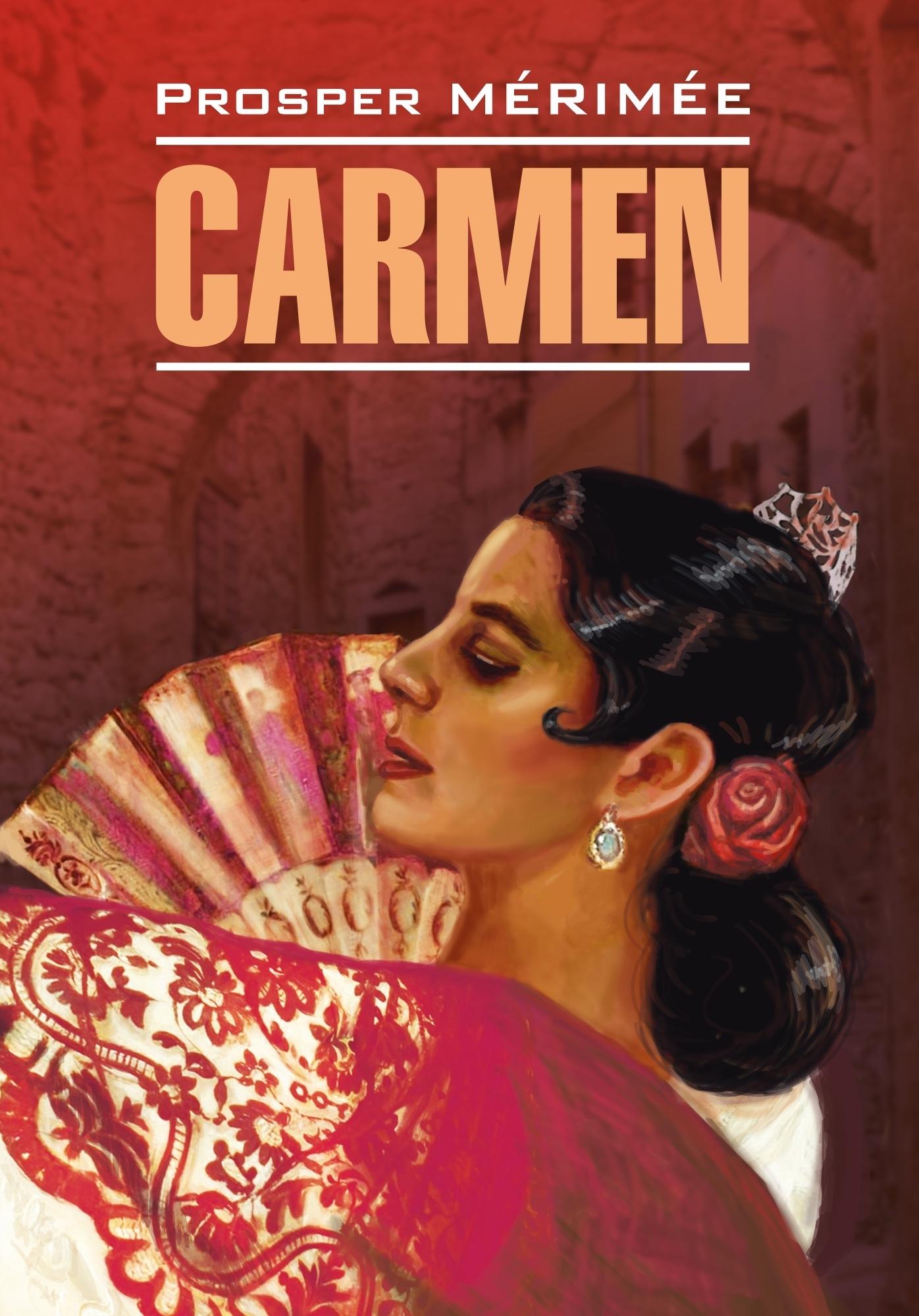 Carmen / Кармен. Книга для чтения на французском языке
