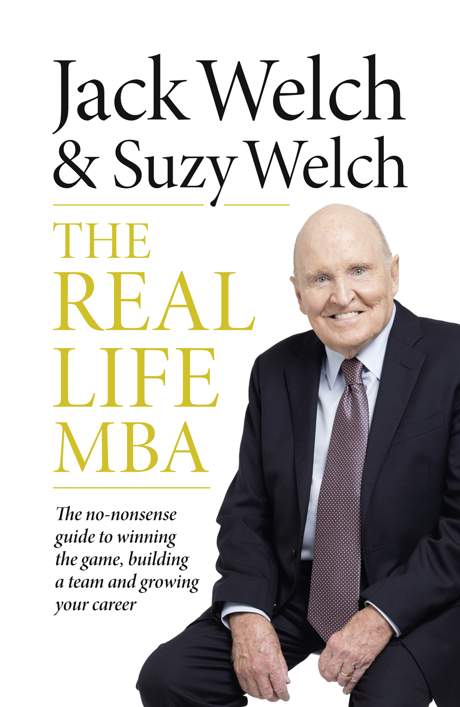 The Real-Life MBA: The no-nonsense guide to winning the game, building a team and growing your career