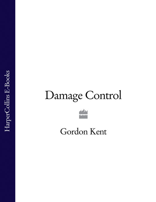 Gordon Kent - Damage Control