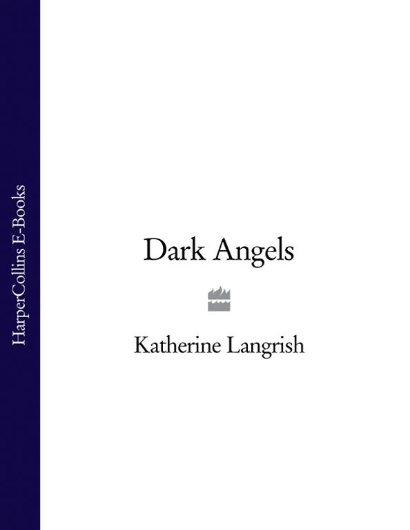 Katherine Langrish - Dark Angels