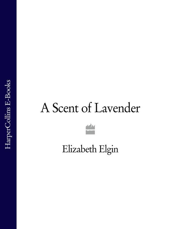 A Scent of Lavender