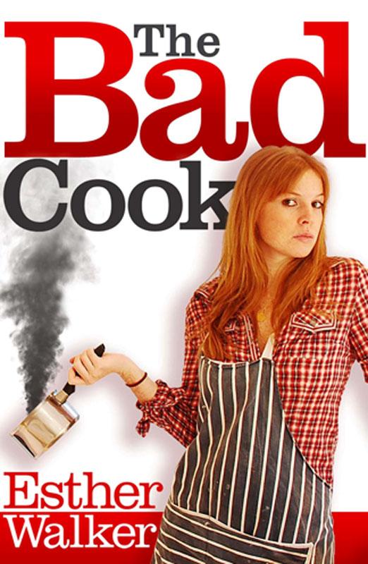 Esther Walker - Bad Cook