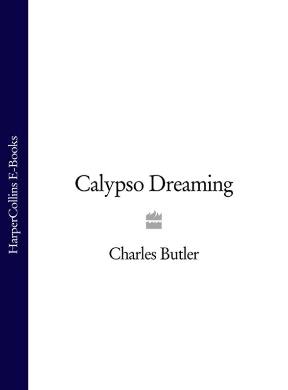 Charles Butler - Calypso Dreaming