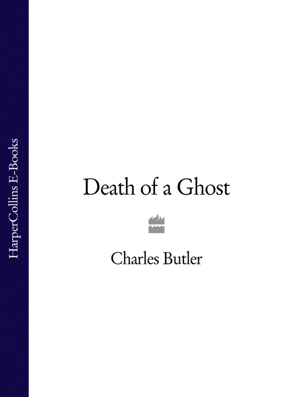 Charles Butler - Death of a Ghost
