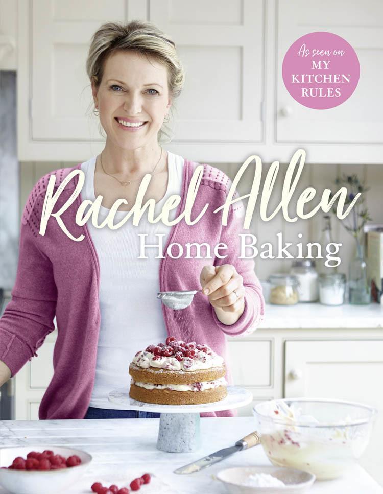 Rachel Allen - Home Baking