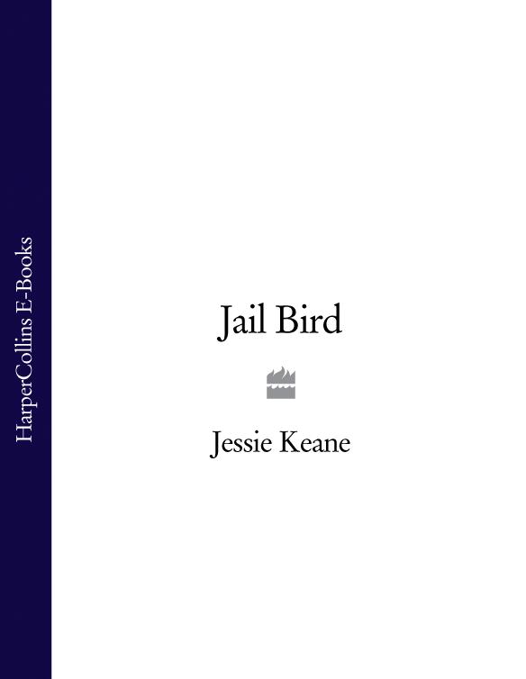 Jessie Keane - Jail Bird