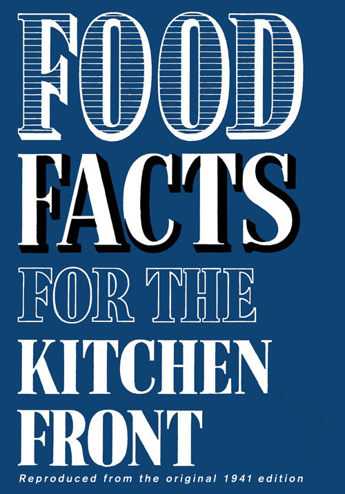 - Food Facts for the Kitchen Front