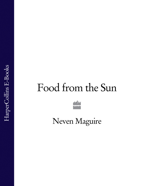 Neven Maguire - Food from the Sun