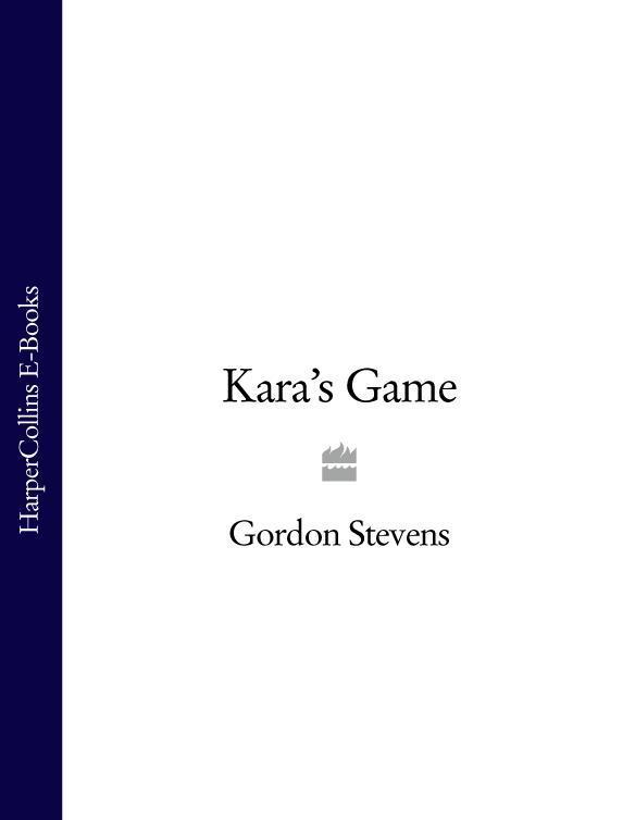 Gordon Stevens - Kara's Game