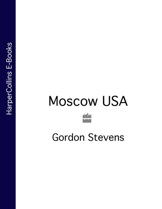 Gordon Stevens - Moscow USA