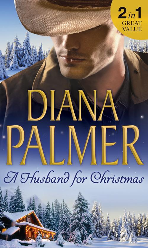A Husband For Christmas: Snow Kisses / Lionhearted