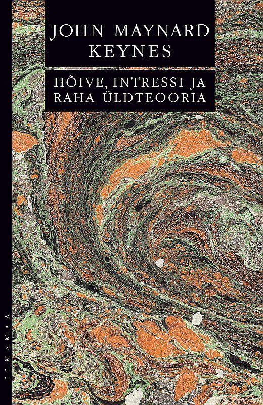 Hõive, intressi ja raha üldteooria