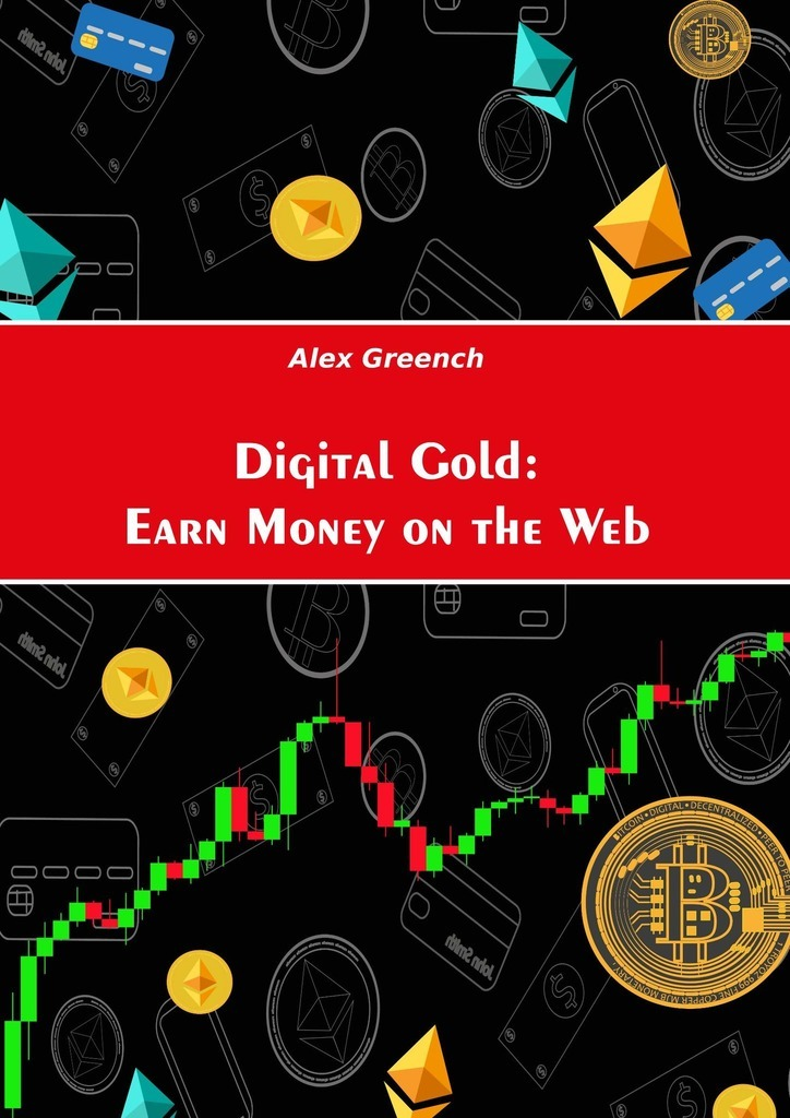 Digital Gold: Earn Money on the Web