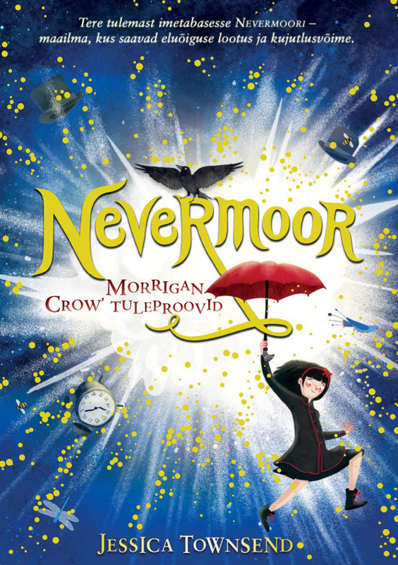 Nevermoor. Morrigan Crow' tuleproovid