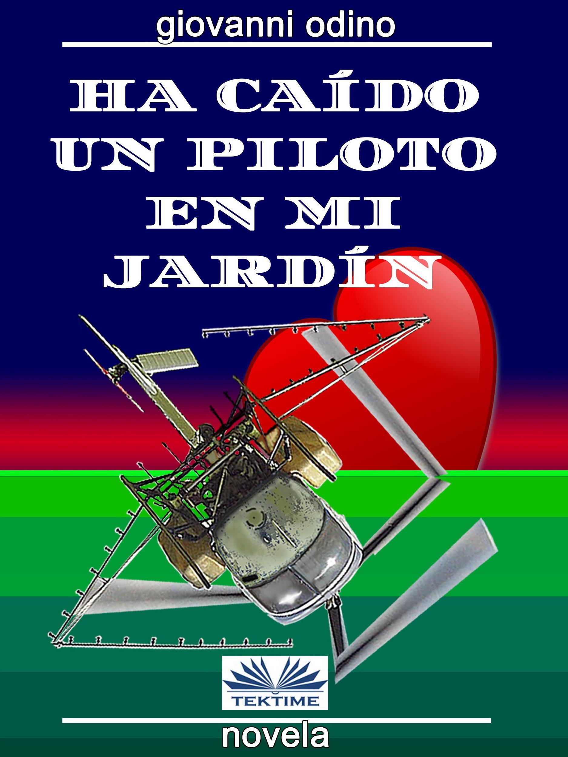 Ha Caído Un Piloto En Mi Jardín