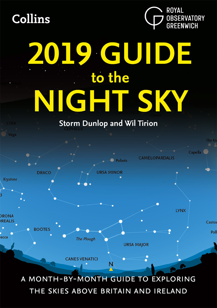 2019 Guide to the Night Sky: Bestselling month-by-month guide to exploring the skies above Britain and Ireland