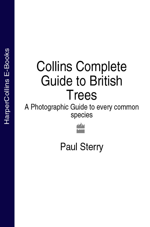 Collins Complete Guide to British Trees: A Photographic Guide to every common species
